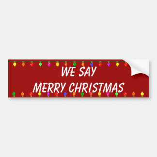say merry christmas bumper sticker