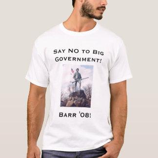 Say No to Big Government T-Shirt