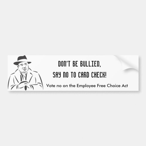 Say NO to Card Check! Bumper Stickers
