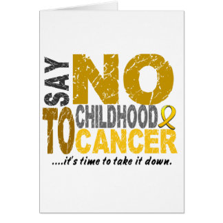 Say NO To Childhood Cancer 1 Card