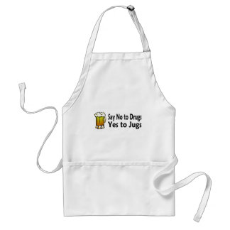 Say No To Drugs Yes To Jugs Standard Apron