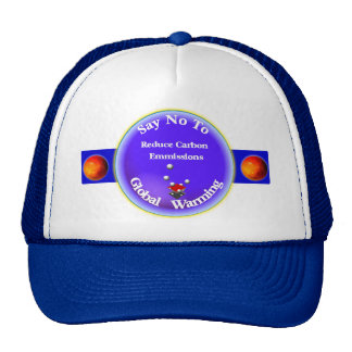 Say No to global warming Hat