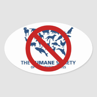 Say NO to HSUS Oval Sticker