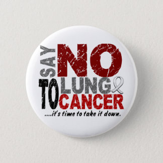 Say NO To Lung Cancer 1 6 Cm Round Badge