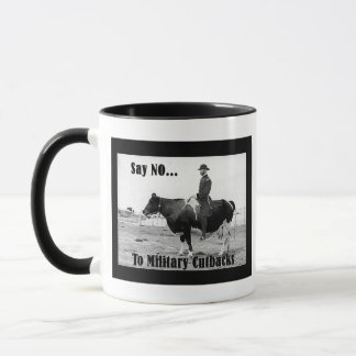 Say No To Military Cutbacks Mug