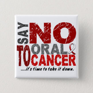 Say NO To Oral Cancer 1 15 Cm Square Badge