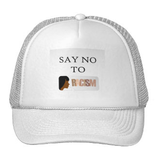 Say no to racism cap