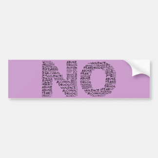 Say No to Violence, Abuse, Drugs, Alcohol, & Fear Bumper Stickers