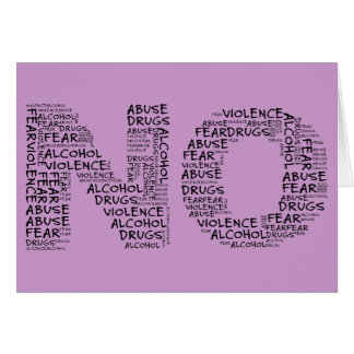 Say No to Violence Abuse Drugs Alcohol Fear Greeting Cards