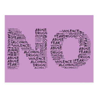 Say No to Violence, Abuse, Drugs, Alcohol, & Fear Postcard