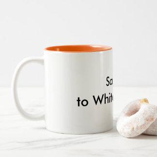 """""""Say 'NO' to White Supremacy"""" Mug"""