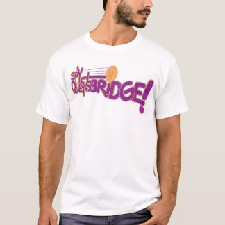 Say Queensbridge T-Shirt