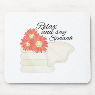Say Spa Mouse Pad