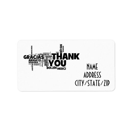 SAY *THANK YOU* WITH AN AWESOME ADDRESS LABEL