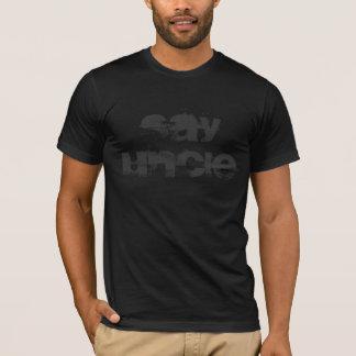 Say UNCLE Black Tee-Shirt T-Shirt