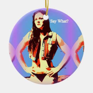 say what bikini girl ornament