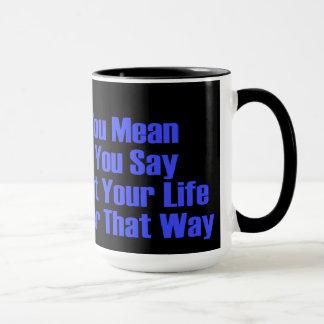 say what you mean mug