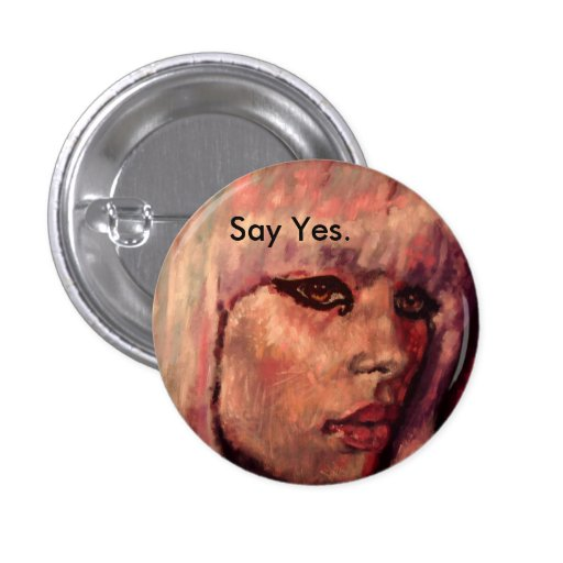 Say Yes Button