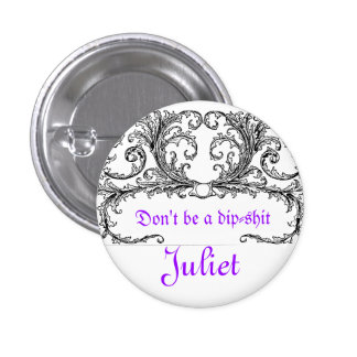 Say yes Juliet 3 Cm Round Badge