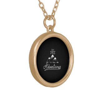 Say Yes To New Adventures Gold Plated Necklace