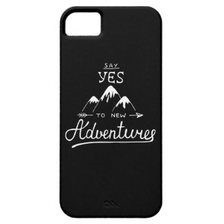 Say Yes To New Adventures iPhone 5 Covers