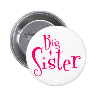 Saying: Big Sister 6 Cm Round Badge