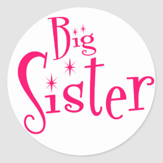Saying: Big Sister Classic Round Sticker