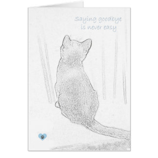 """Saying goodbye is never easy"" cat pet loss Card"