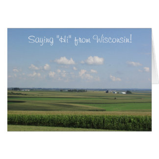 """""""Saying Hello from Wisconsin"""" Card"""