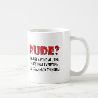 Saying Rude Things Funny Mug