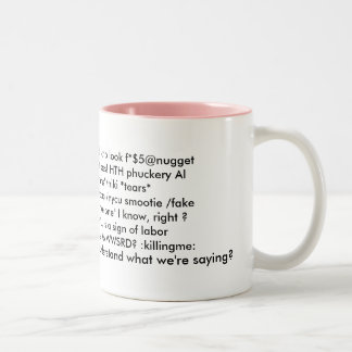 Sayings mug 2 -