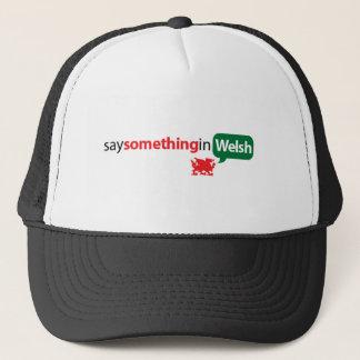 SaySomethinginWelsh Trucker Hat