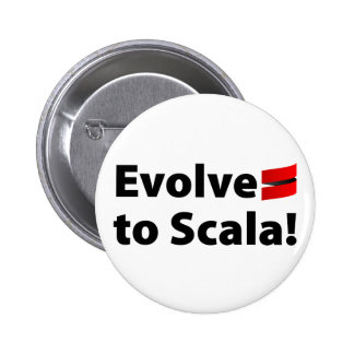 Scala Button, Evolve Logo 6 Cm Round Badge