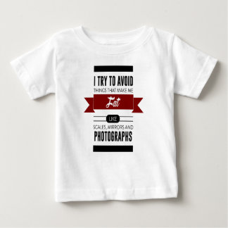 Scales Mirrors Photographs Make Me Fat Baby T-Shirt