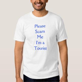 Scam Me I'm a Tourist Tshirt