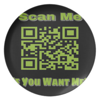 Scan Me If you want me Plate