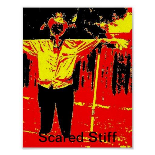 Scare Crow Stiff Posters
