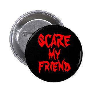 SCARE my Friend button