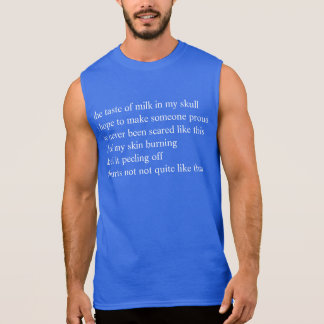 scared poem sleeveless shirt