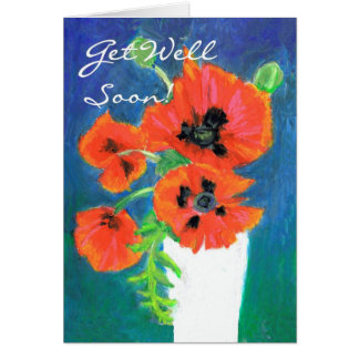 Scarlet Poppies Get Well Greeting Card