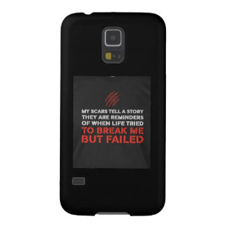 Scars tell a Story Cases For Galaxy S5