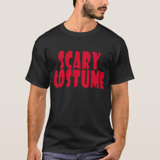 SCARY COSTUME.png T-Shirt
