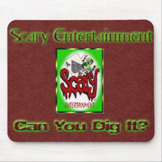 Scary Entertainment - Dig it Mousepad