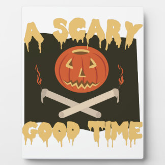 Scary Good Time Flag Display Plaque