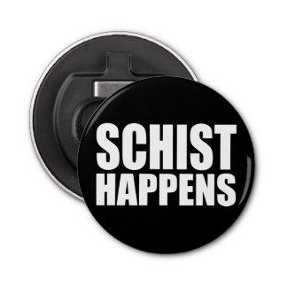 Schist Happens Bottle Opener