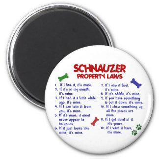 SCHNAUZER Property Laws 2 6 Cm Round Magnet