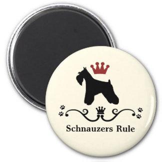 Schnauzer Rule Magnet