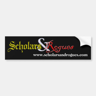 Scholars and Rogues bumper sticker