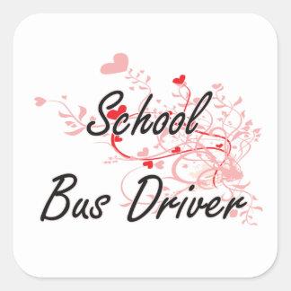 School Bus Driver Artistic Job Design with Hearts Square Sticker