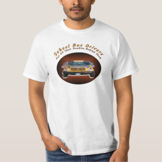 School Bus Drivers T-Shirt
